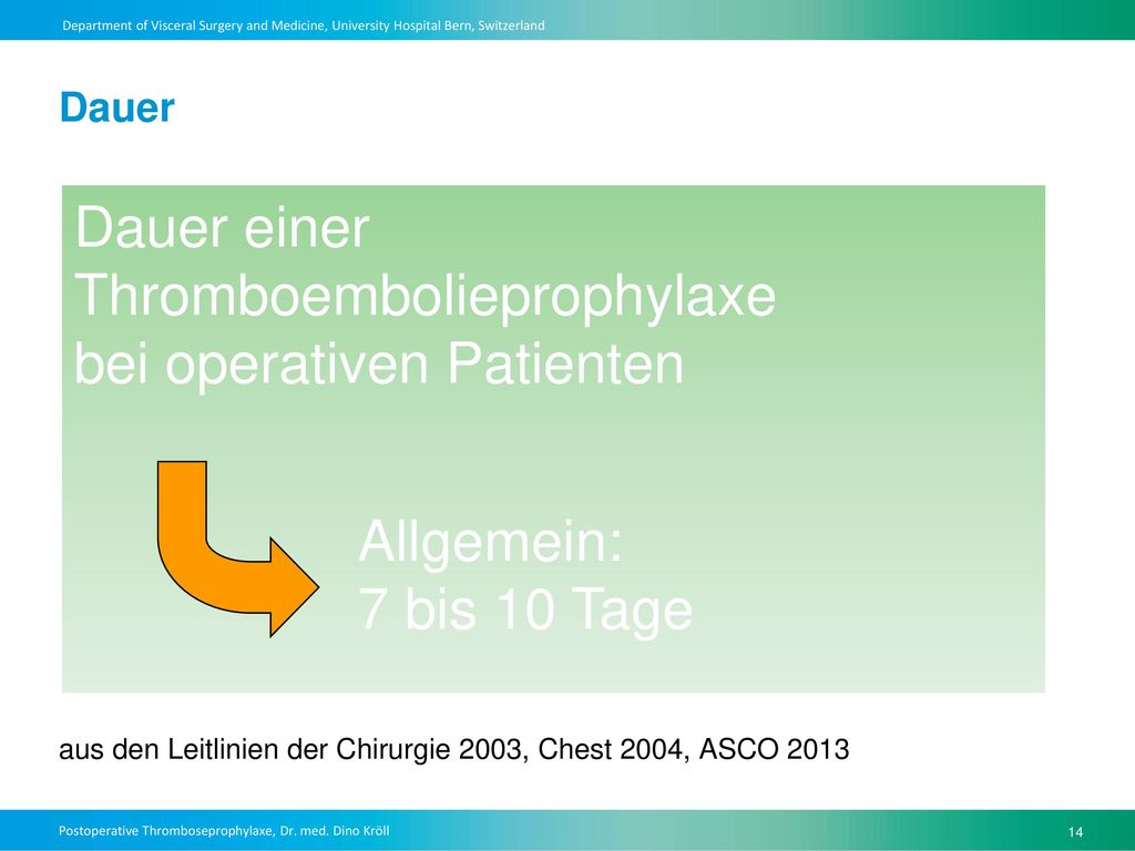 Dauer einer Thromboembolieprophylaxe bei operativen Patienten