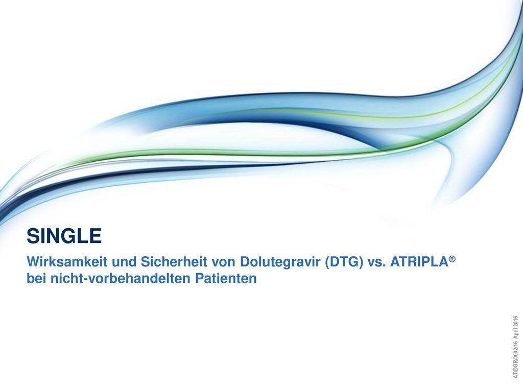 single Wirksamkeit und Sicherheit von Dolutegravir (DTG) vs. ATRIPLA®