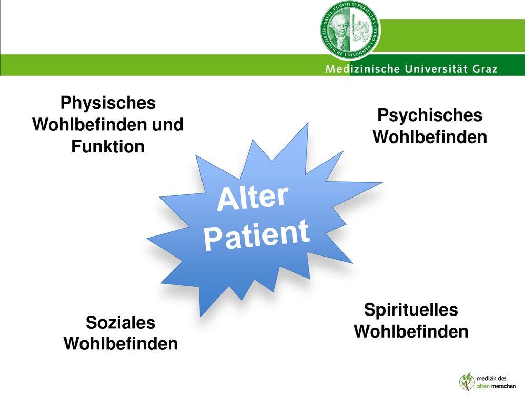 Alter Patient Physisches Wohlbefinden und Funktion