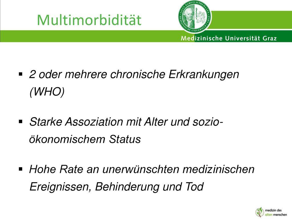 Multimorbidität 2 oder mehrere chronische Erkrankungen (WHO)
