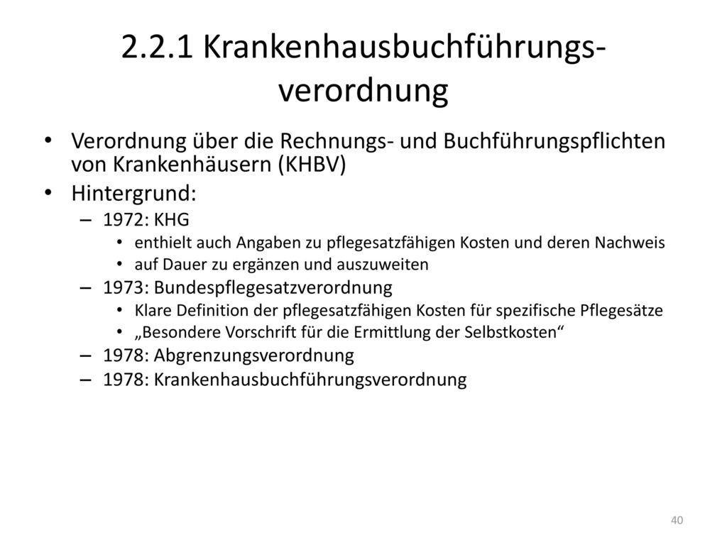 2.2.1 Krankenhausbuchführungs-verordnung