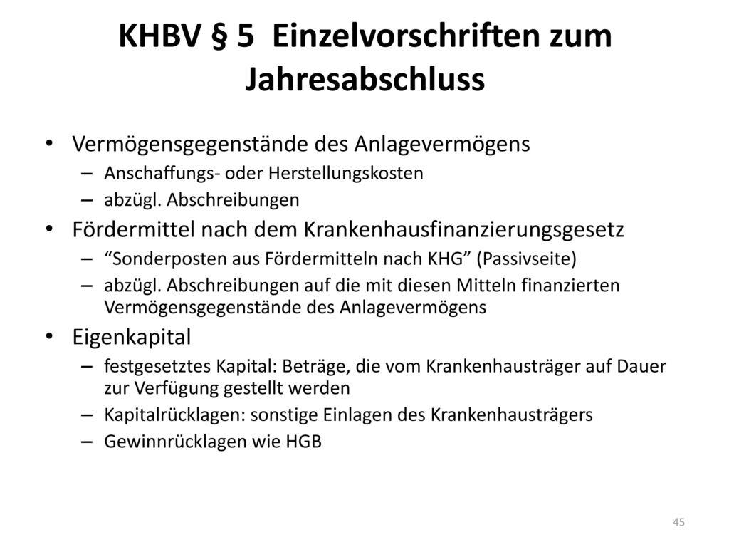 KHBV § 5 Einzelvorschriften zum Jahresabschluss