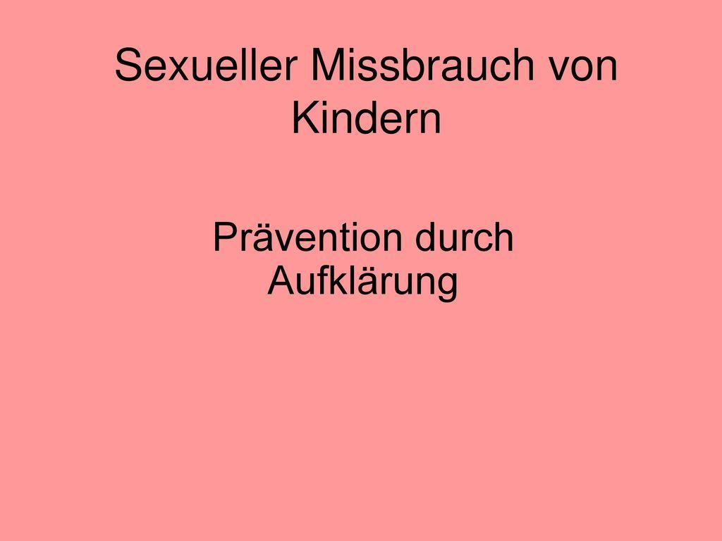 Sexueller Missbrauch von Kindern