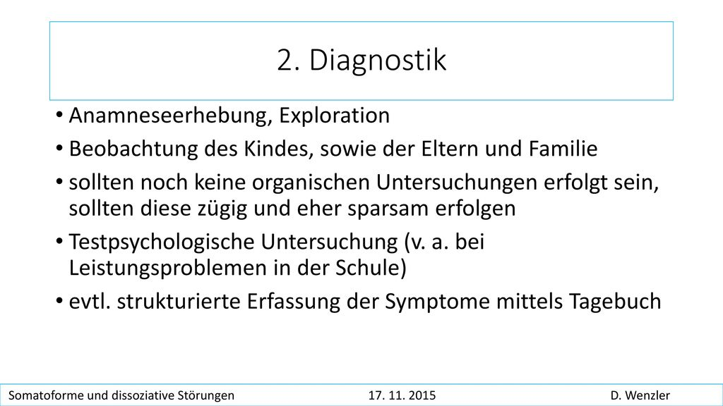 2. Diagnostik Anamneseerhebung, Exploration