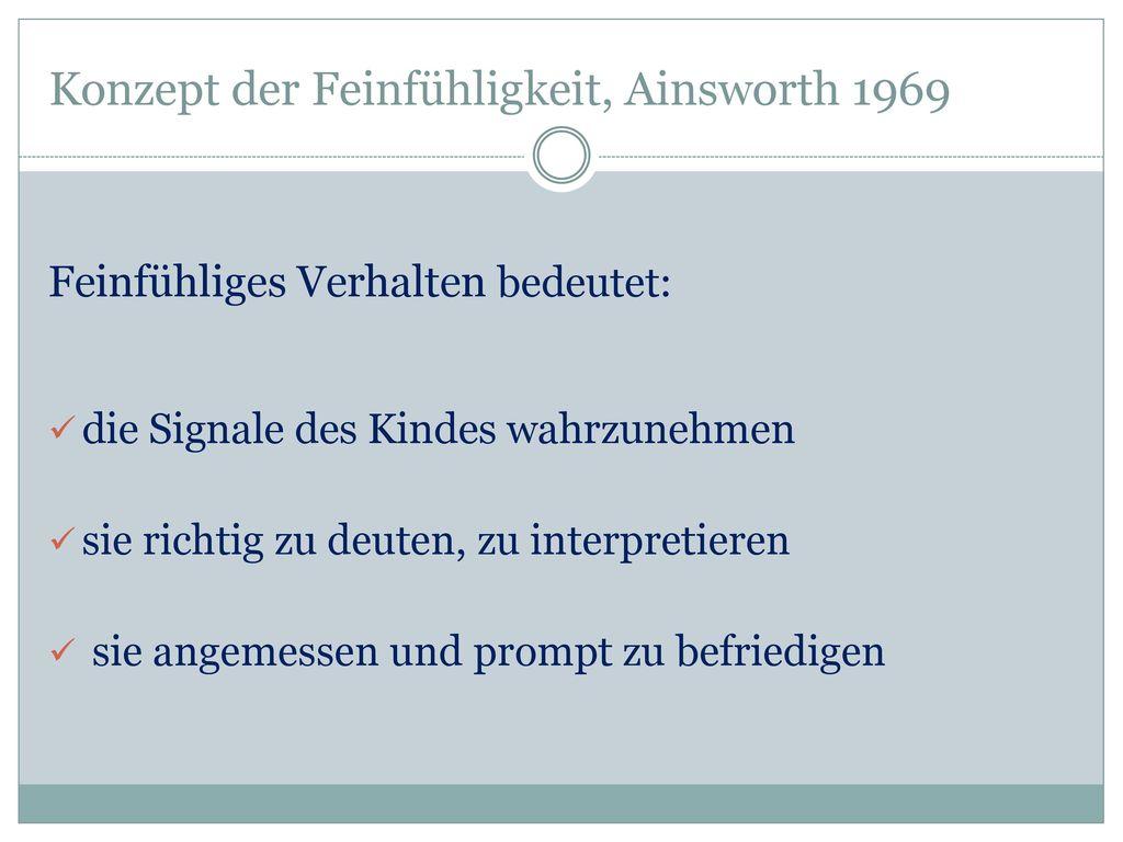Konzept der Feinfühligkeit, Ainsworth 1969