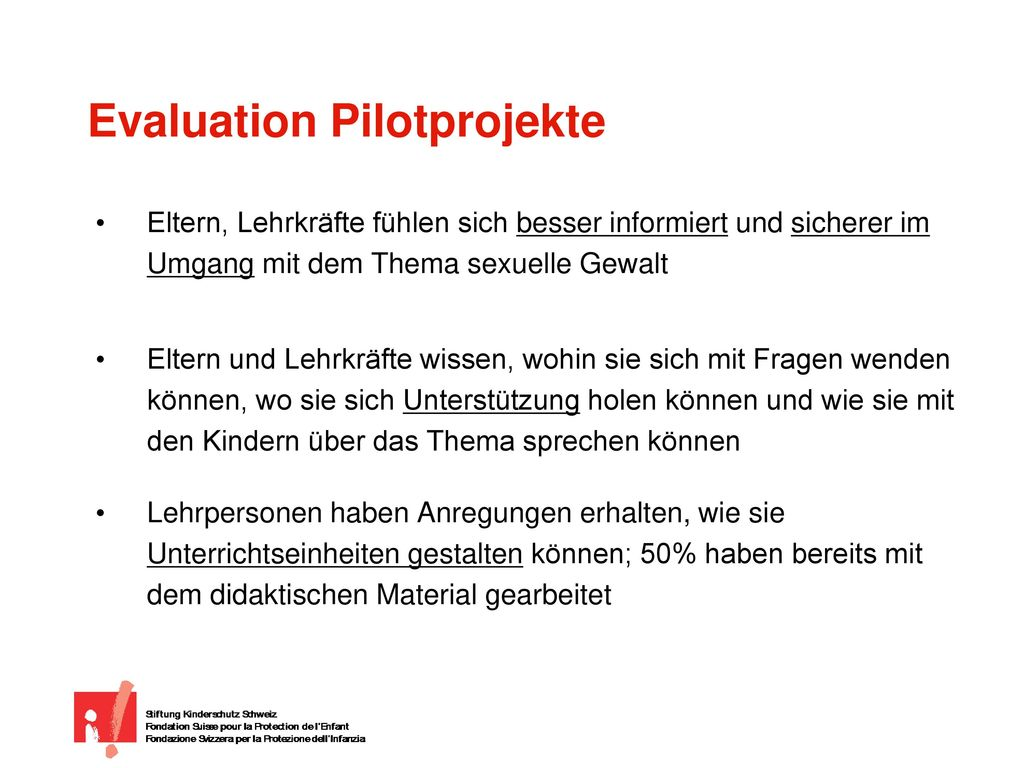 Evaluation Pilotprojekte