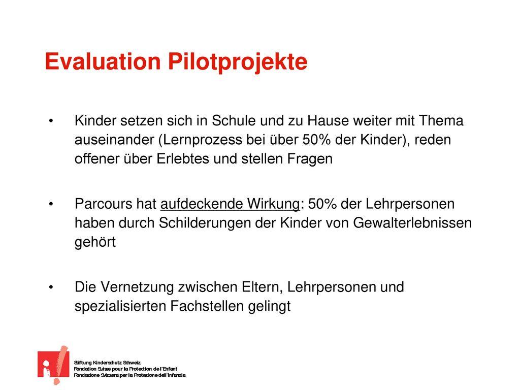 Evaluation Pilotprojekte