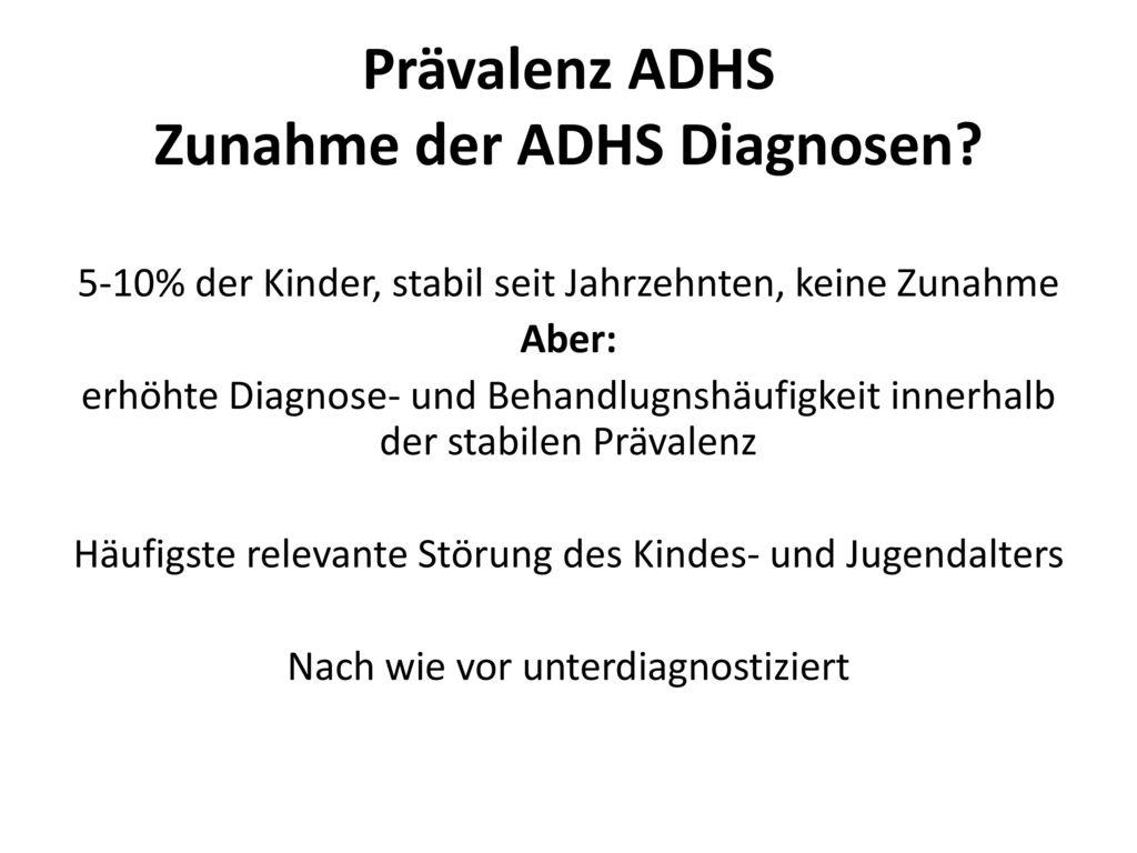 Prävalenz ADHS Zunahme der ADHS Diagnosen