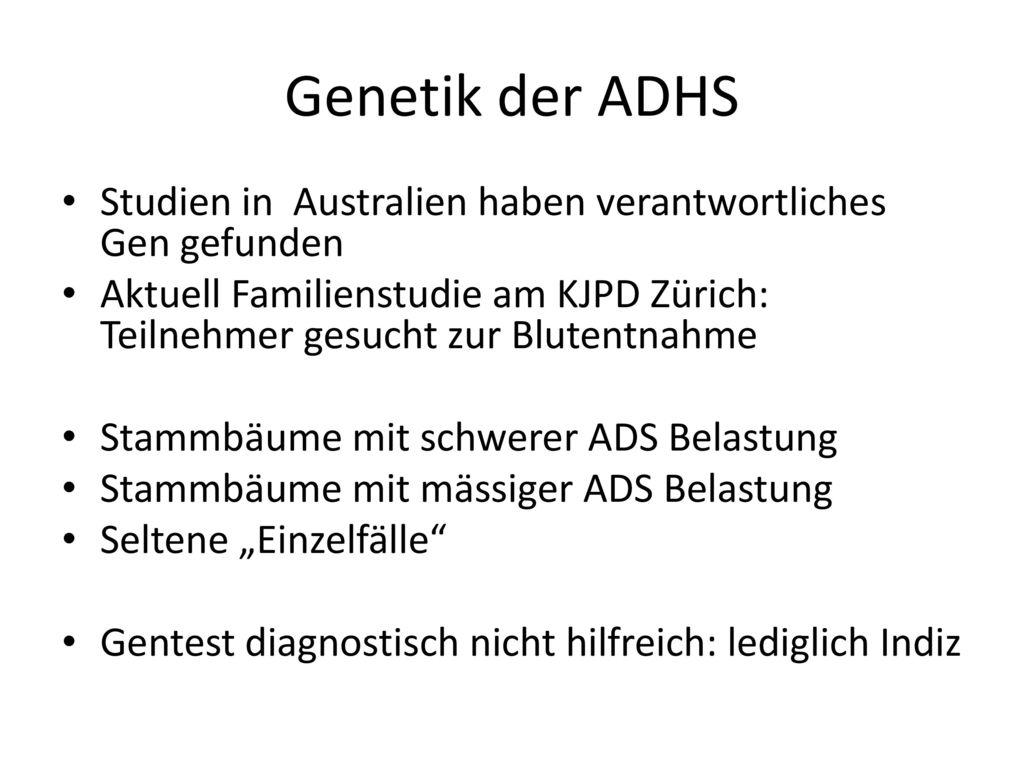 Genetik der ADHS Studien in Australien haben verantwortliches Gen gefunden.