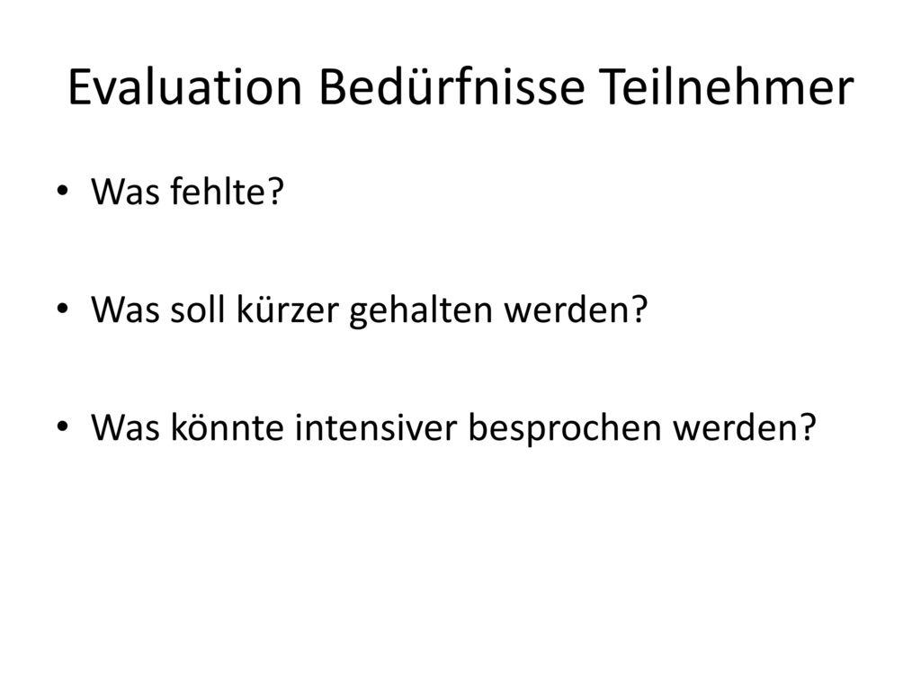 Evaluation Bedürfnisse Teilnehmer
