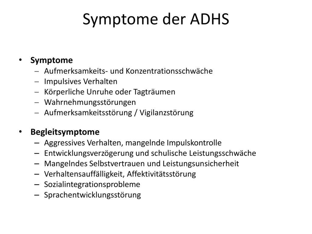 Symptome der ADHS Symptome Begleitsymptome