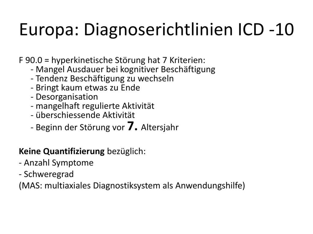 Europa: Diagnoserichtlinien ICD -10