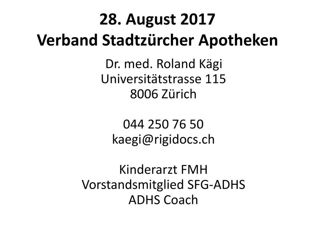 28. August 2017 Verband Stadtzürcher Apotheken