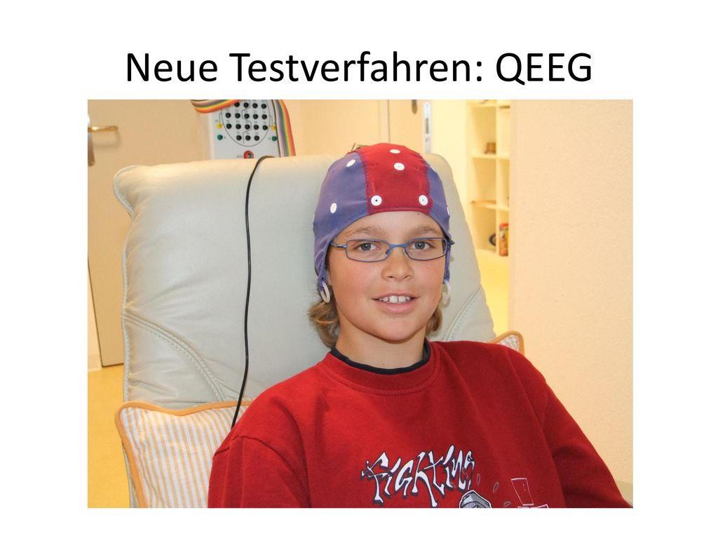 Neue Testverfahren: QEEG