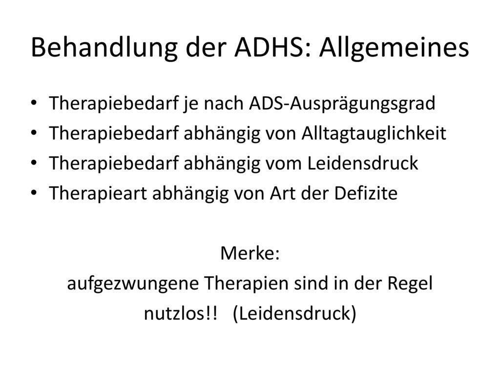 Behandlung der ADHS: Allgemeines