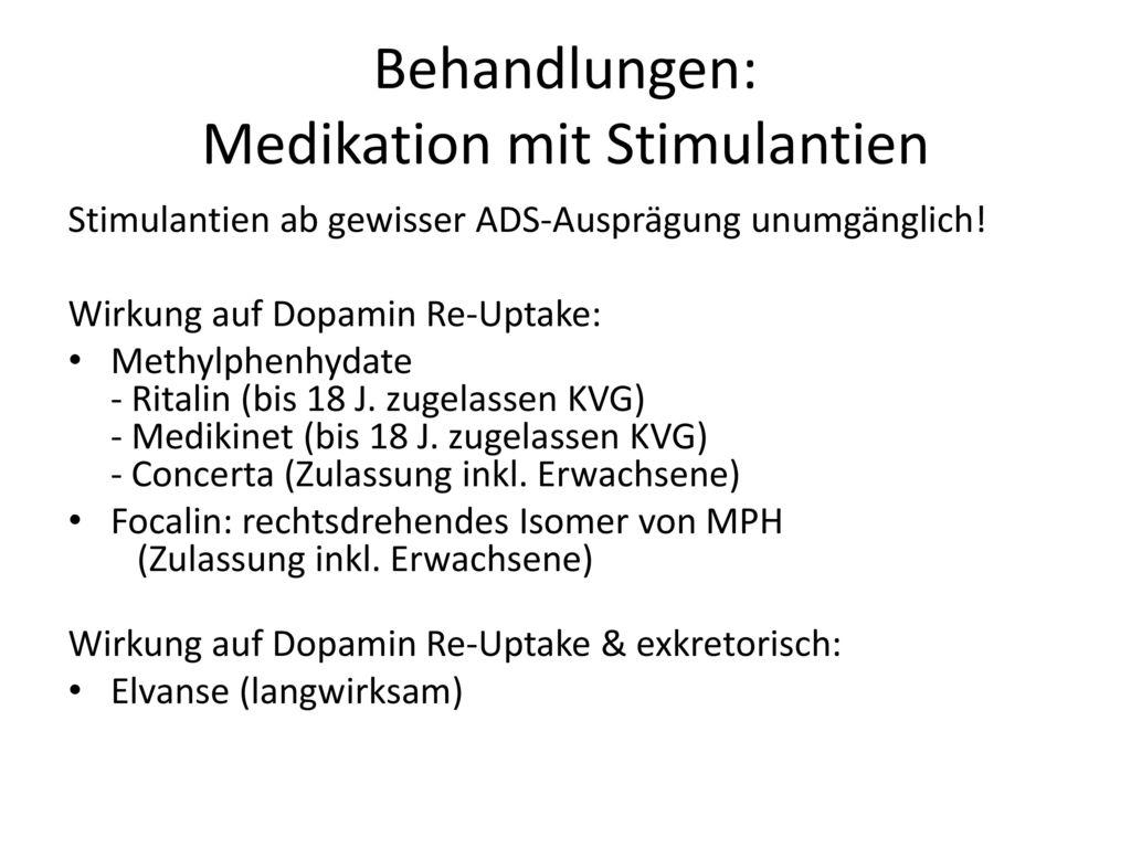 Behandlungen: Medikation mit Stimulantien