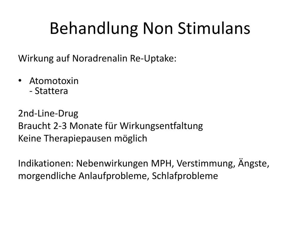 Behandlung Non Stimulans