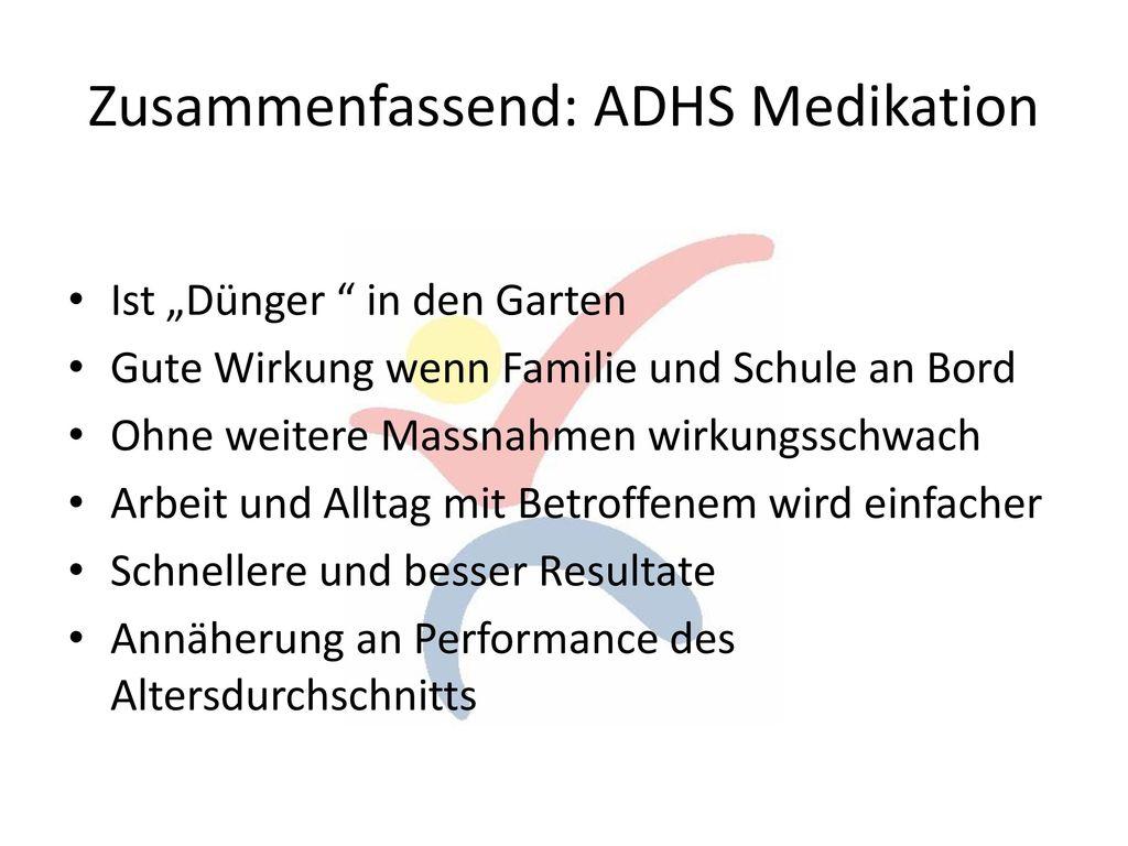 Zusammenfassend: ADHS Medikation