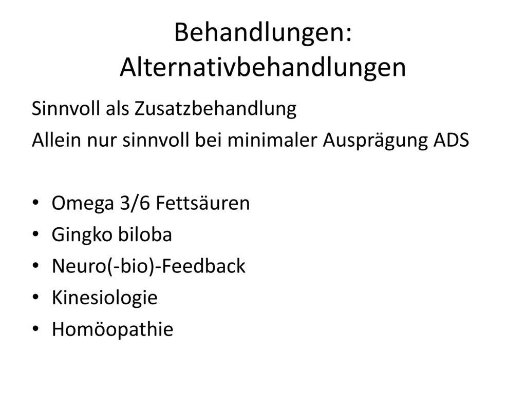 Behandlungen: Alternativbehandlungen
