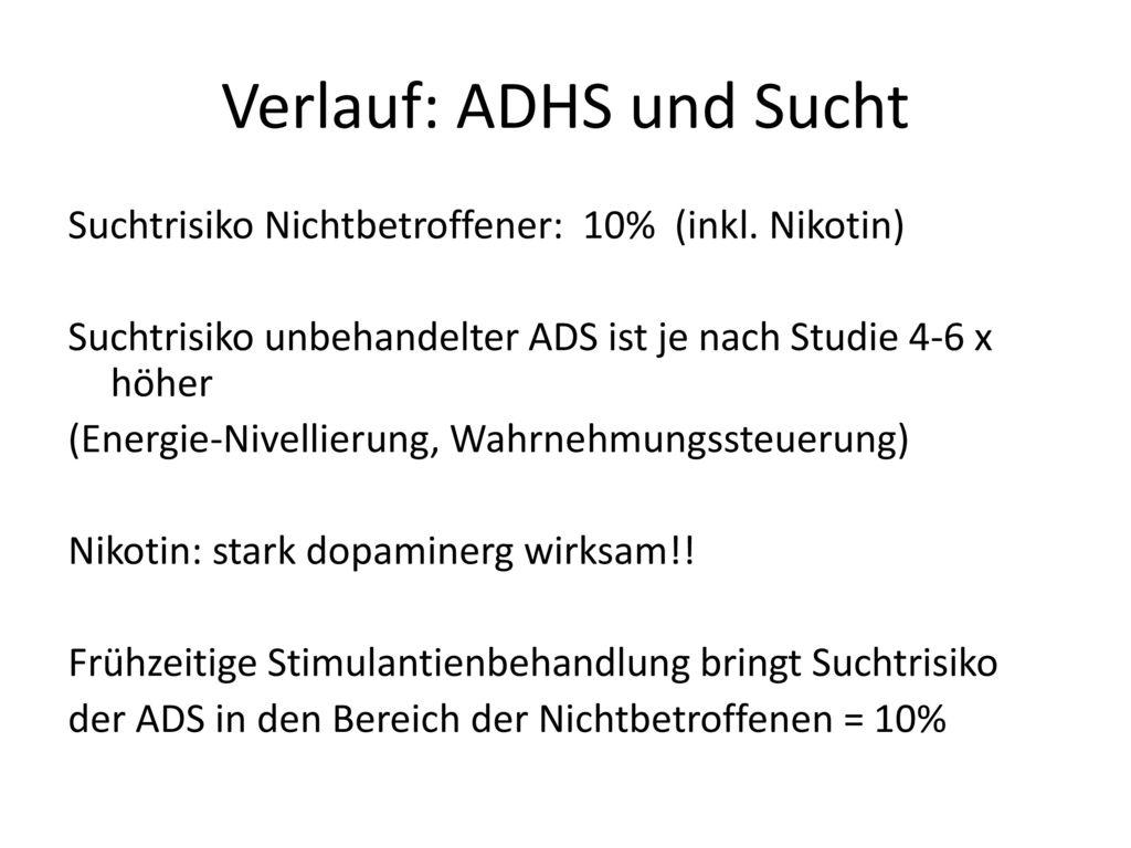 Verlauf: ADHS und Sucht