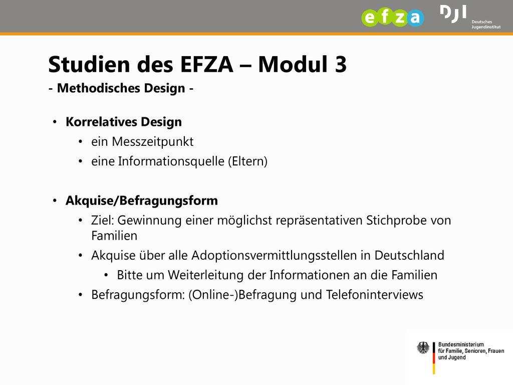 Studien des EFZA – Modul 3 - Methodisches Design -
