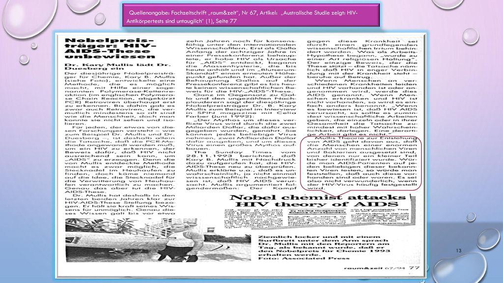 """Quellenangabe: Fachzeitschrift """"raum&zeit , Nr 67, Artikel: """"Australische Studie zeigt: HIV- Antikörpertests sind untauglich (1), Seite 77"""