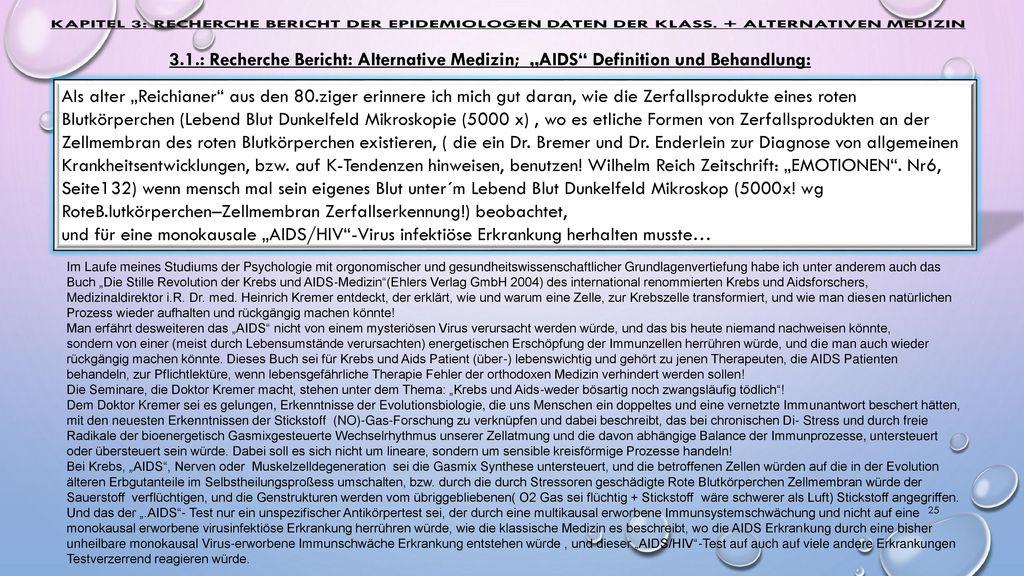 """3.1.: Recherche Bericht: Alternative Medizin; """"AIDS Definition und Behandlung:"""