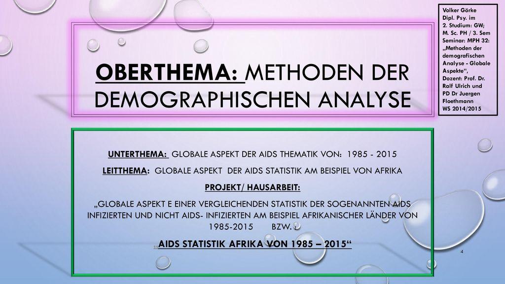 Oberthema: Methoden der demographischen Analyse
