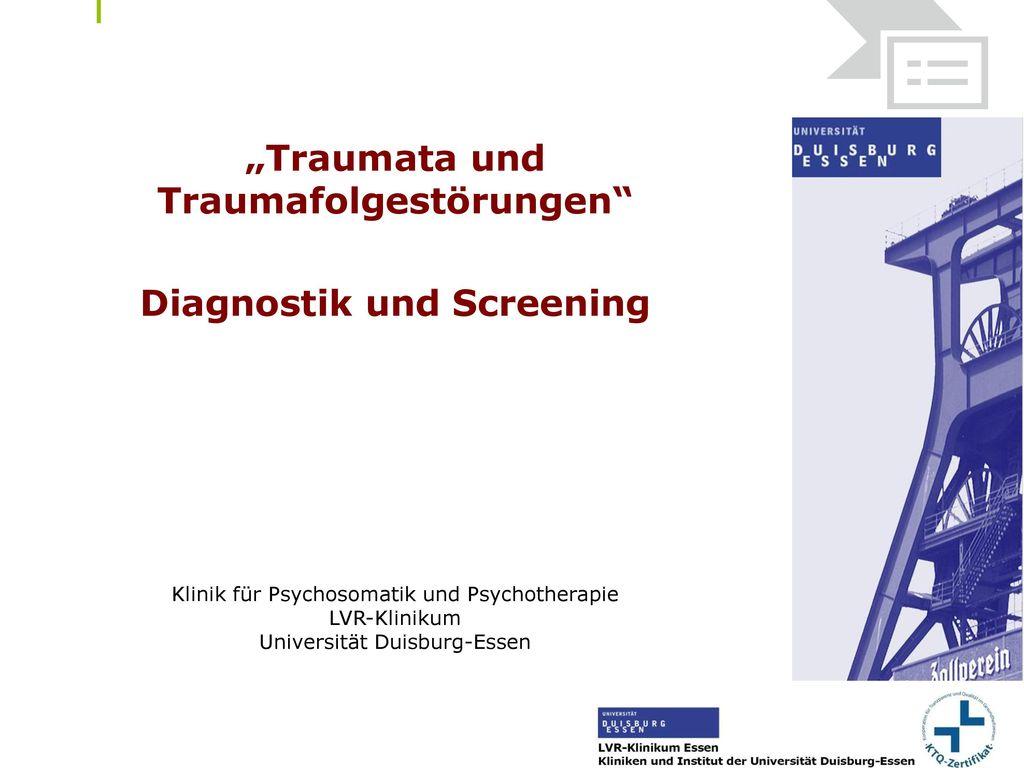 """""""Traumata und Traumafolgestörungen Diagnostik und Screening"""