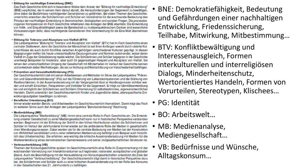 BNE: Demokratiefähigkeit, Bedeutung und Gefährdungen einer nachhaltigen Entwicklung, Friedenssicherung, Teilhabe, Mitwirkung, Mitbestimmung…