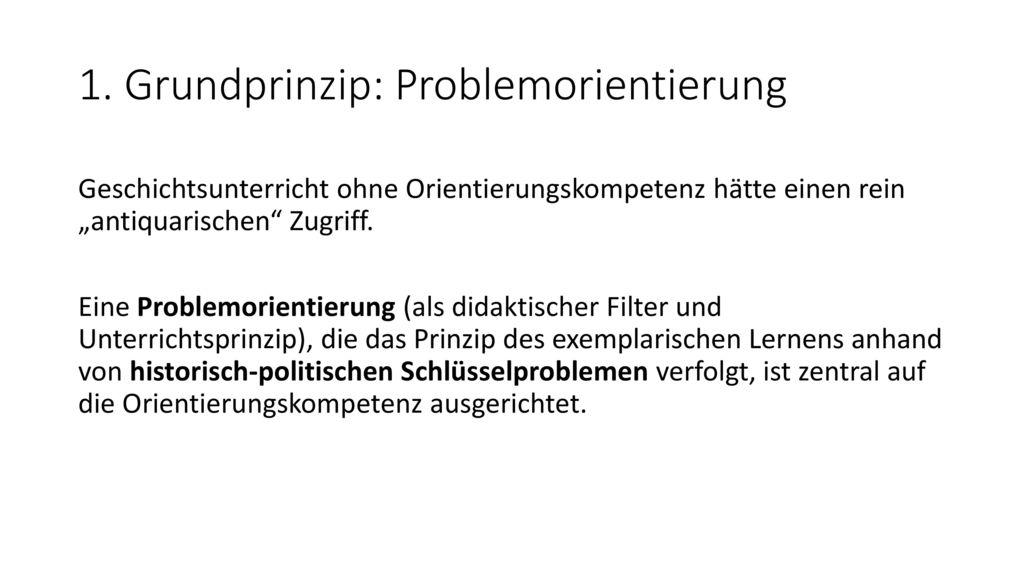 1. Grundprinzip: Problemorientierung