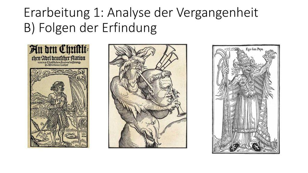 Erarbeitung 1: Analyse der Vergangenheit B) Folgen der Erfindung