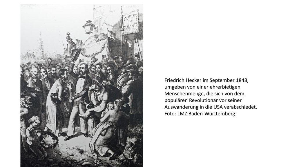 Friedrich Hecker im September 1848, umgeben von einer ehrerbietigen Menschenmenge, die sich von dem populären Revolutionär vor seiner Auswanderung in die USA verabschiedet.