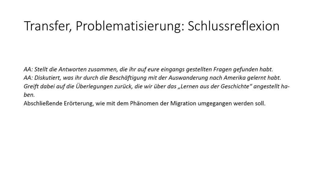 Transfer, Problematisierung: Schlussreflexion