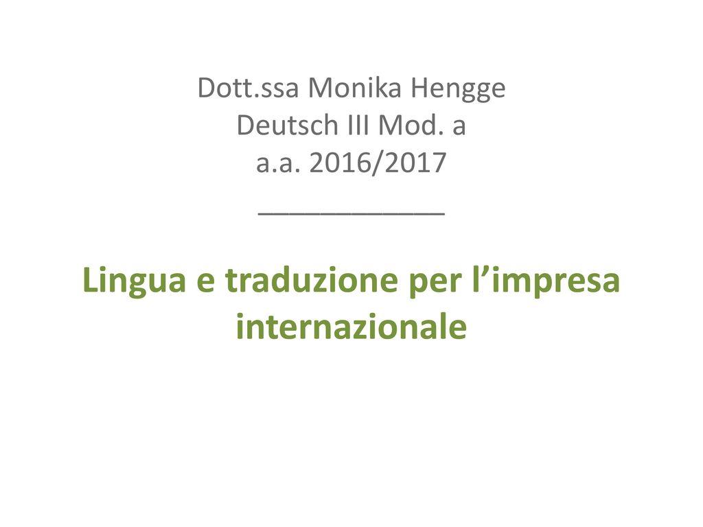 Dott. ssa Monika Hengge Deutsch III Mod. a a. a
