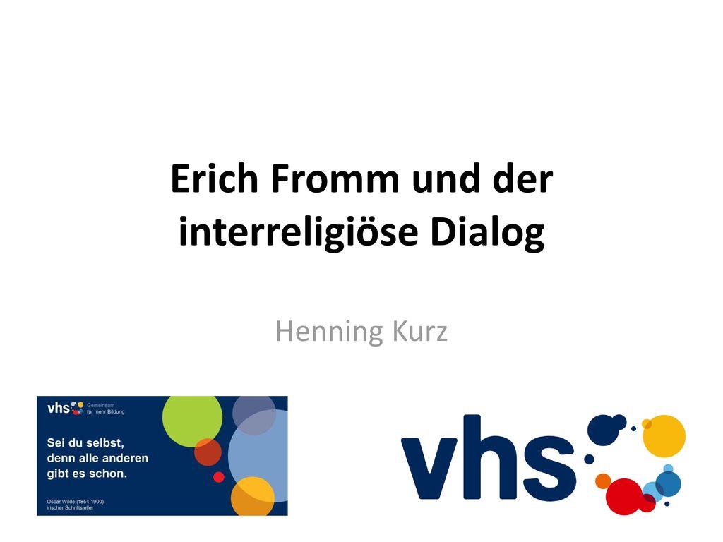 Erich Fromm und der interreligiöse Dialog - ppt video online ...