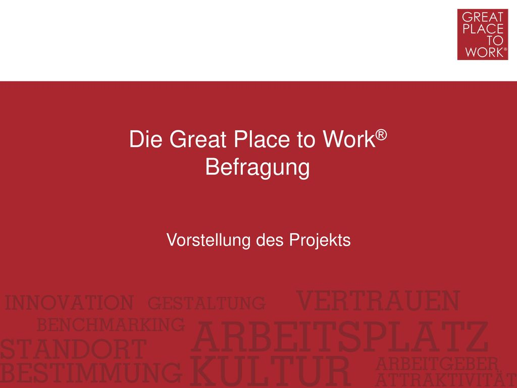 Die Great Place to Work® Befragung