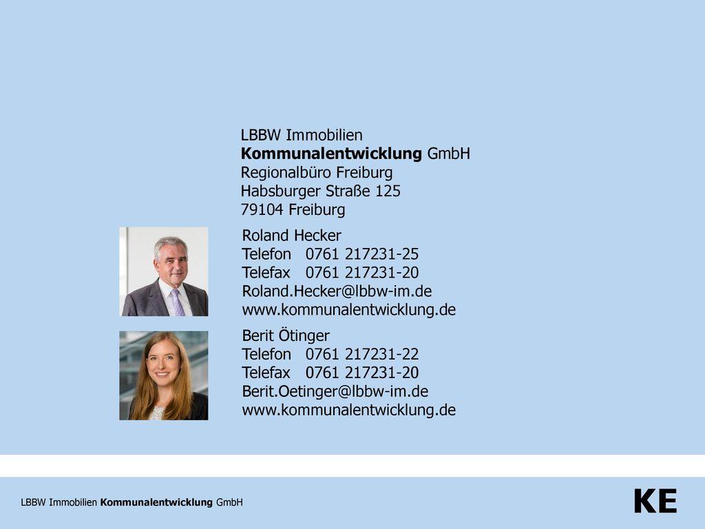 LBBW Immobilien Kommunalentwicklung GmbH. Regionalbüro Freiburg. Habsburger Straße 125. 79104 Freiburg.