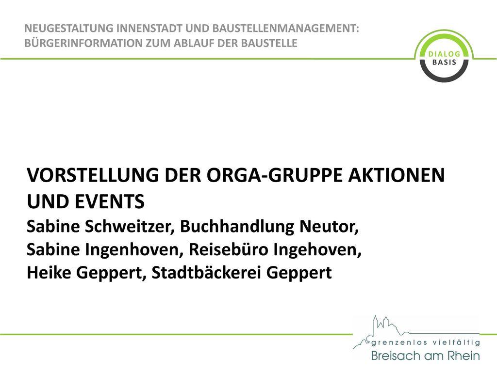 VORSTELLUNG DER ORGA-GRUPPE AKTIONEN UND EVENTS