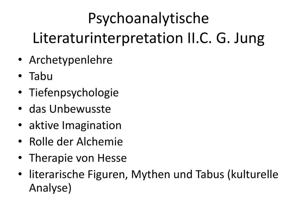 Psychoanalytische Literaturinterpretation II.C. G. Jung