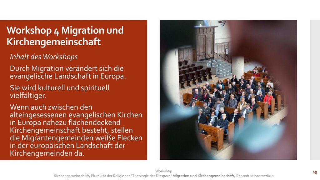 Workshop 4 Migration und Kirchengemeinschaft