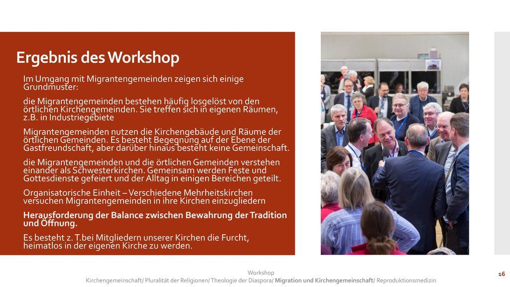 Ergebnis des Workshop Im Umgang mit Migrantengemeinden zeigen sich einige Grundmuster: