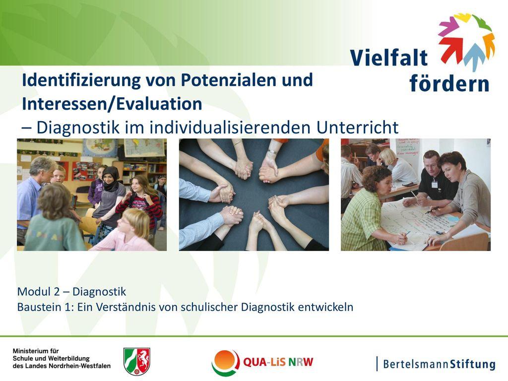 Identifizierung von Potenzialen und Interessen/Evaluation – Diagnostik im individualisierenden Unterricht