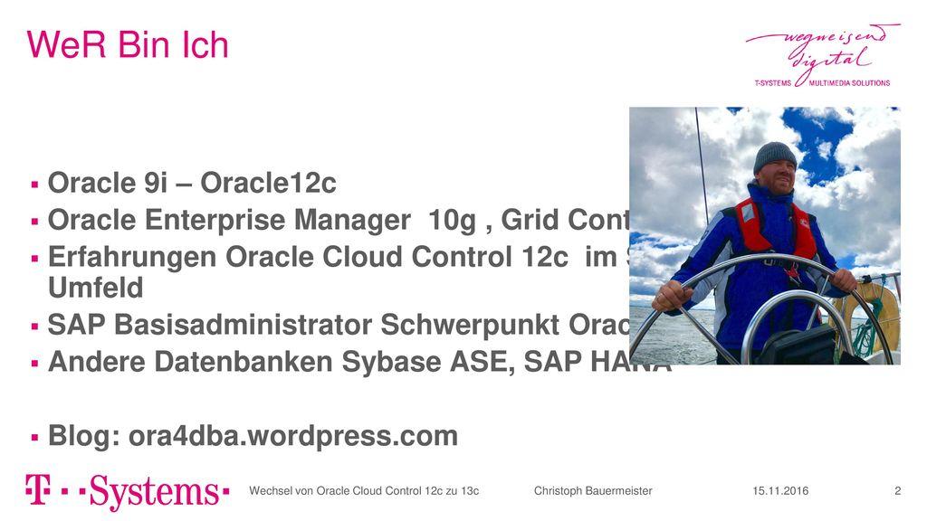 WeR Bin Ich Oracle 9i – Oracle12c