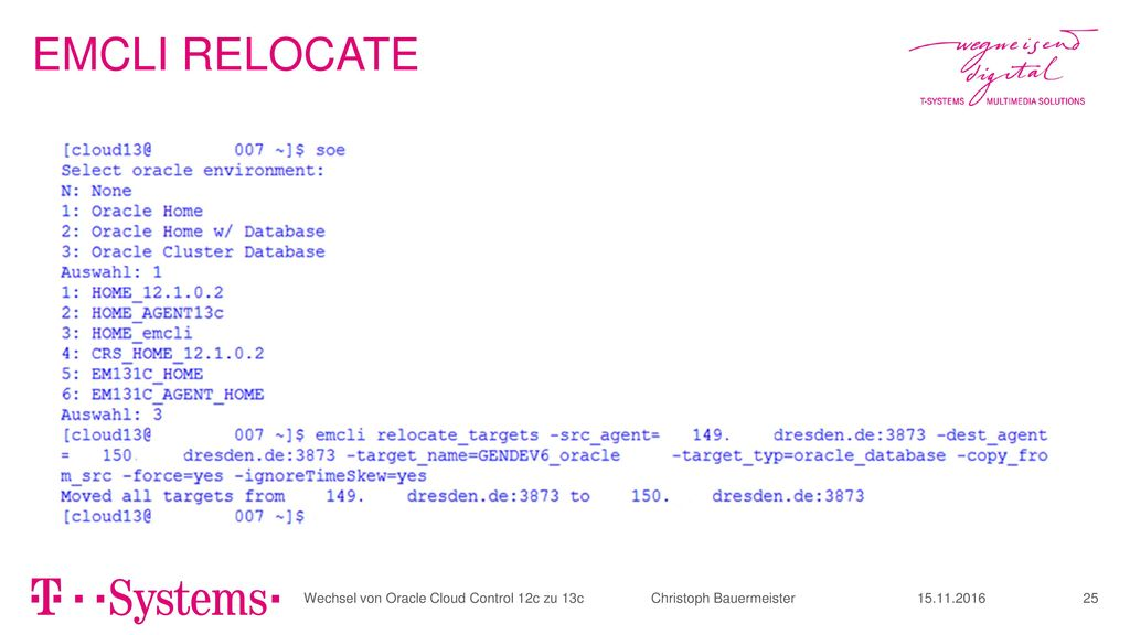 EMCLI RELOCATE Wechsel von Oracle Cloud Control 12c zu 13c Christoph Bauermeister.