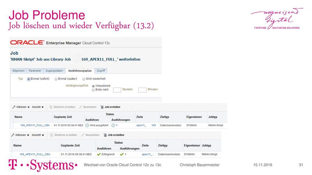 Job löschen und wieder Verfügbar (13.2)