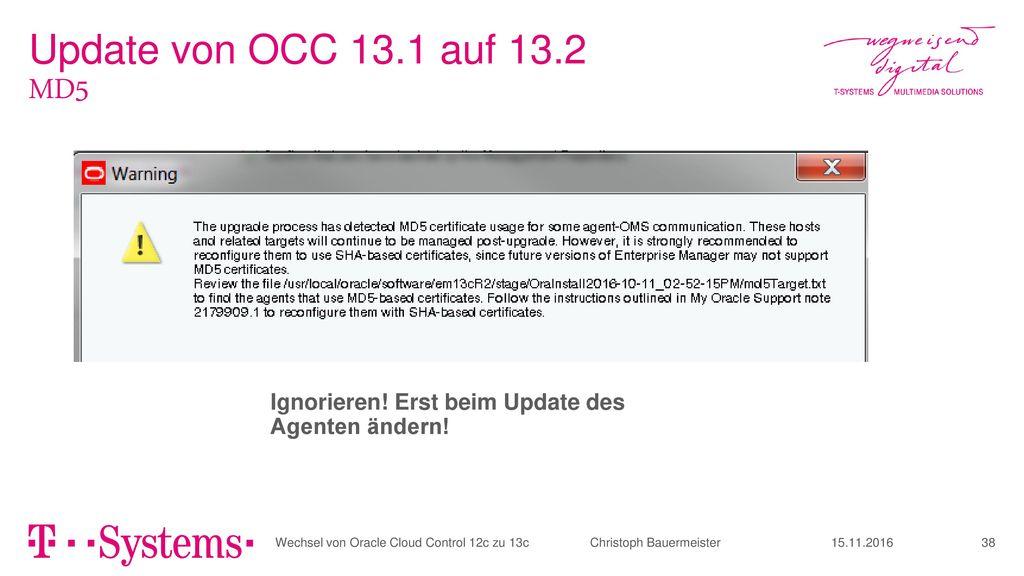 Update von OCC 13.1 auf 13.2 MD5. Ignorieren! Erst beim Update des Agenten ändern!