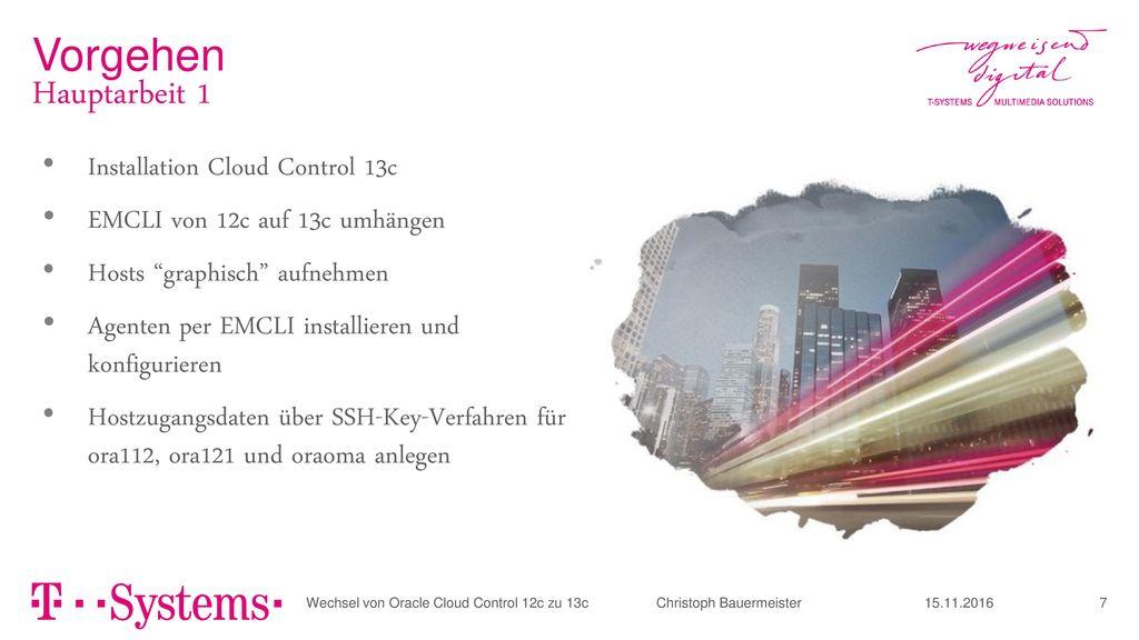 Vorgehen Hauptarbeit 1 Installation Cloud Control 13c