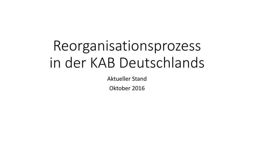 Reorganisationsprozess in der KAB Deutschlands