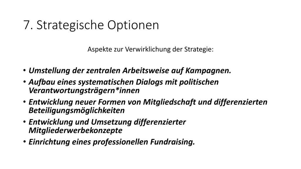 7. Strategische Optionen